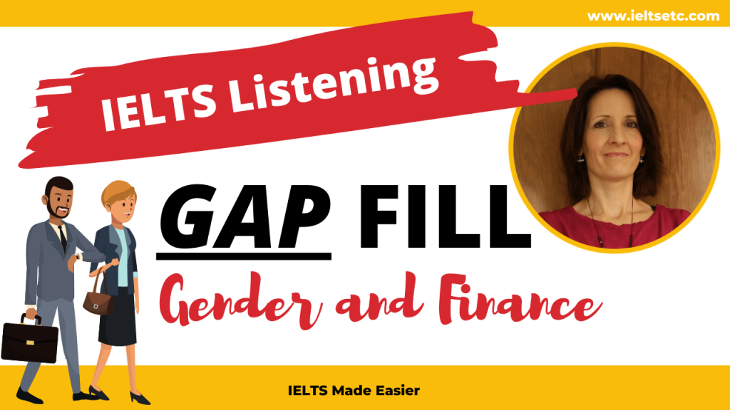 IELTS Listening gapfill Gender and Finance