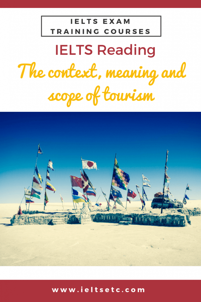IELTS Reading: The context, meaning and scope of tourism