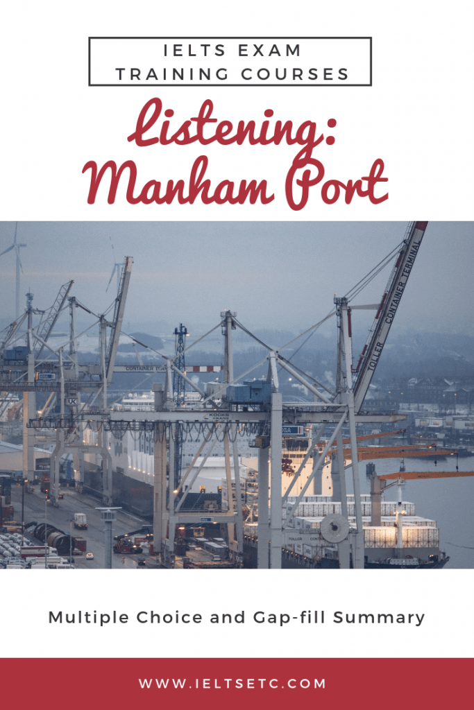 IELTS Listening Practice Part 2 Town development Manham Port