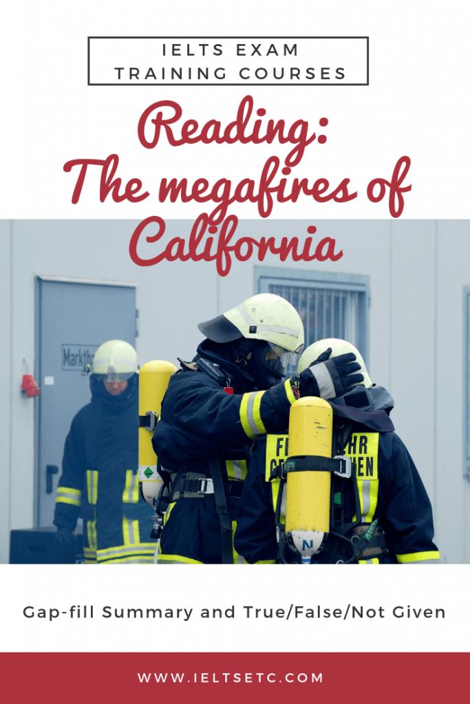 IELTS Reading The megafires of California
