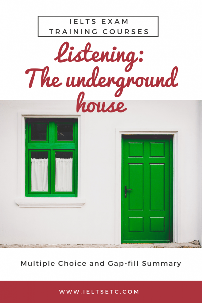 IELTS Listening Practice The Underground House