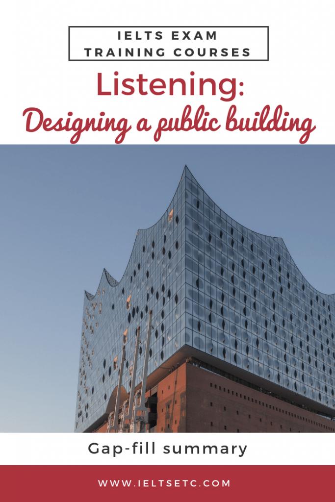 IELTS Listening Designing a public building