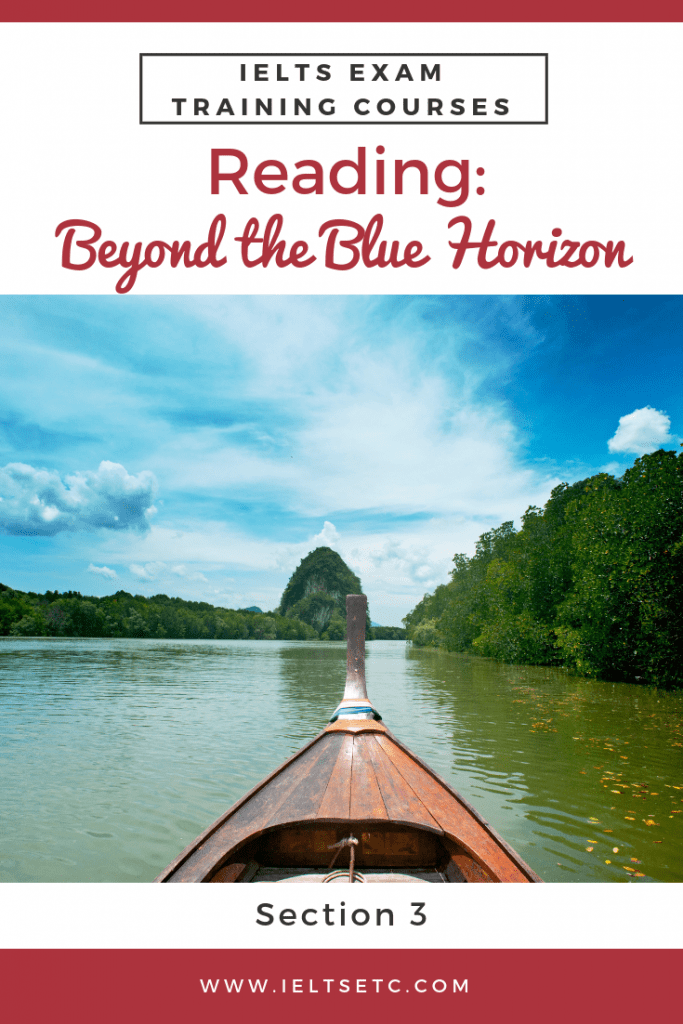 IELTS Reading Beyond the blue horizon