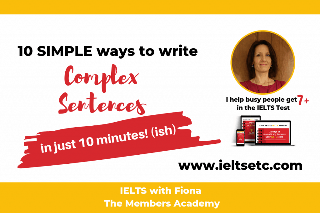 How to write complex sentences for IELTS