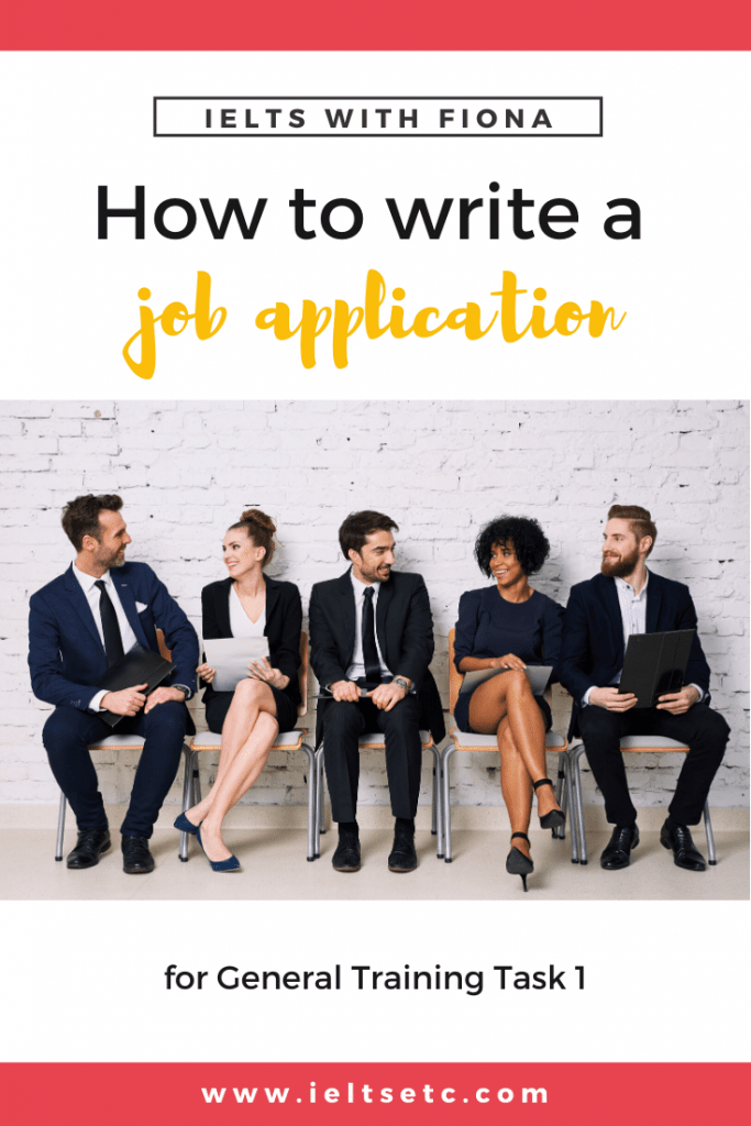 IELTS GT Task 1 How to write a job application