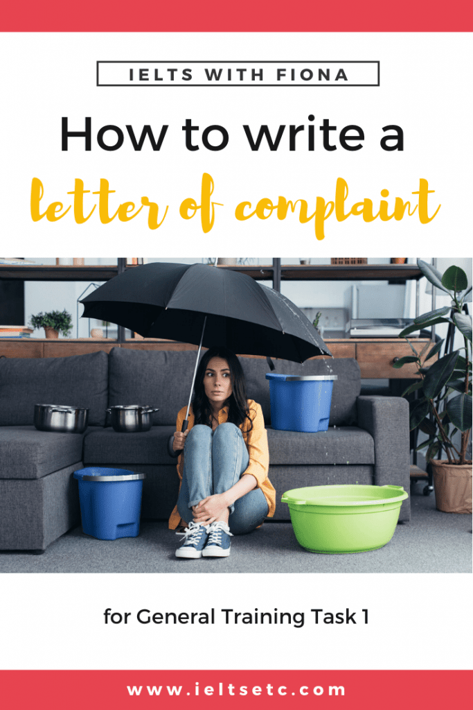 IELTS GT Task 1 How to write a letter of complaint