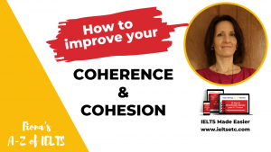 Coherence and cohesion for IELTS Writing