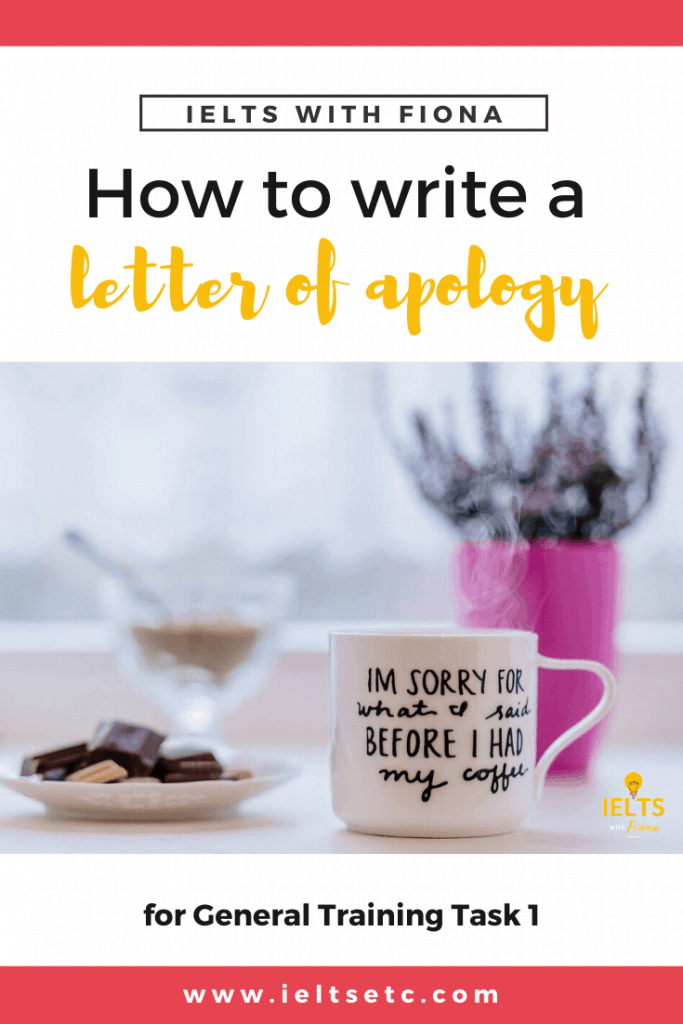 How to write a letter of apology for General Training IELTS Task 1
