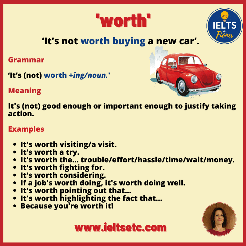How to use 'it's worth it'